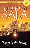 Deep in the Heart (0061259640) by Sala, Sharon