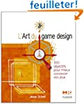 L'Art du game design: 100 objectifs p...