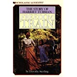 Freedom Train: The Story of Harriet Tubman ~ Dorothy Sterling