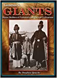 Genesis 6 Giants Master Builders of Prehistoric and Ancient Civilizations by Stephen Quayle