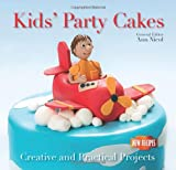 Ann Nicol Kids' Party Cakes: Quick and Easy Recipes (Quick and Easy, Proven Recipes)