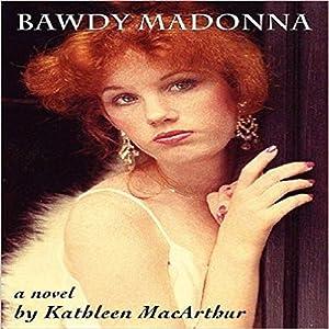 Bawdy Madonna Audiobook