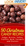 50 Christmas Candy Recipes - Fudge, B...