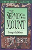 The Sermon on the Mount (Foundations of the Faith) (0877887586) by Briscoe, Stuart