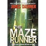 The Maze Runner (Maze Runner, Book One)by James Dashner