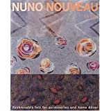 Nuno Nouveau Fashionable Felt For Accessories & Home Decorby Liz Clay