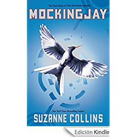 Mockingjay (The Final Book of The Hunger Games) (Hunger Games Trilogy)
