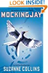 Mockingjay (Hunger Games Trilogy, Boo...