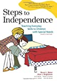 img - for Steps to Independence: Teaching Everyday Skills to Children with Special Needs, Fourth Edition 4th by Bruce L. Baker, Alan J. Brightman (2003) Paperback book / textbook / text book