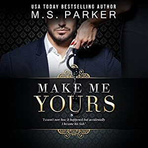 Make Me Yours Audiobook