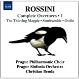 Rossini: Complete Overtures Vol 1 (Magpie/ Semiramide/ Otello) (Prague Philharmonic Choir/ Prague Sinfonia Orchestra/ Christian Benda) (Naxos: 8570933)