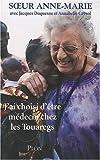 J\'ai choisi d\'être médecin chez les Touaregs par Anne-Marie Salomon