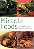 img - for Miracle Foods: 25 Super-Nutrious Foods for Great Health (Pyramid Paperbacks) book / textbook / text book