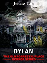Dylan (The Old Forrestal Place Short Horror Series)