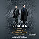 Sherlock: The Essential Arthur Conan Doyle Adventures | Mark Gatiss,Steven Moffat,Sir Arthur Conan Doyle