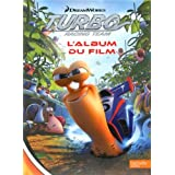 Turbo Racing Team : L'album du film