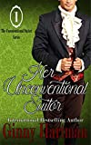 Her Unconventional Suitor (The Unconventional Suitor Book 1) (English Edition)