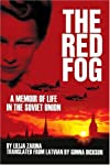 The Red Fog: A Memoir of Life in the Soviet Union