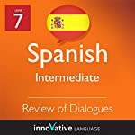 Review of Intermediate Dialogues (Spanish) |  Innovative Language Learning