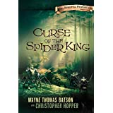 Curse of the Spider King: The Berinfell Prophecies Series - Book Oneby Wayne Batson