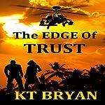 The EDGE of Trust:: Team EDGE | K. T. Bryan