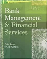Bank Management and Financial Services by Peter Rose