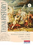 img - for Think History: Revolutionary Times 1500-1750 Foundation Pupil Book 2 by Adams, Ms Ros (2003) Paperback book / textbook / text book