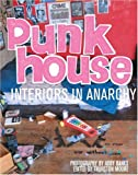 img - for Punk House: Interiors in Anarchy book / textbook / text book