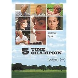 5 Time Champion