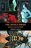 The Devils Bride: Mysteries of Jules de Gandin (Creation Oneiros Scorpionic)