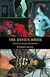 The Devils Bride: Mysteries of Jules de Gandin (Creation Oneiros Scorpionic)