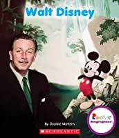 Walt Disney (Rookie Biographies)