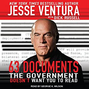63 Documents the Government Doesn't Want You to Read | [Jesse Ventura, Dick Russell]