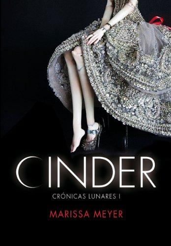 Marissa Meyer - Cinder (Las crónicas lunares)