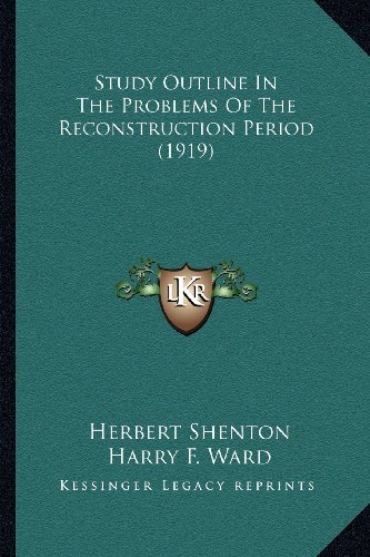 Study Outline in the Problems of the Reconstruction Period (1919)