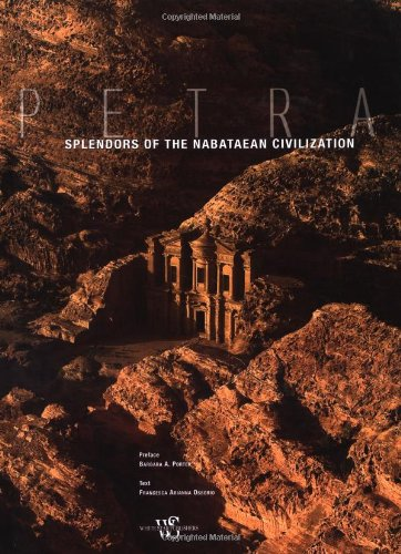Petra: Splendors Of The Nabataean Civilization (Timeless Treasures)