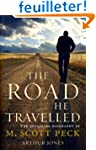 The Road He Travelled: The Revealing...