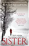 Sister by Lupton, Rosamund (2010) Paperback