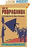 Age of Propaganda: The Everyday Use a...