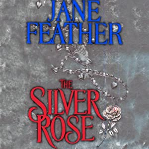 The Silver Rose | [Jane Feather]