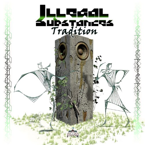 Illegal Substances – Tradition (2013) [FLAC]