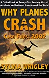 Why Planes Crash Case Files: 2002