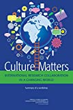 img - for Culture Matters: International Research Collaboration in a Changing World--Summary of a Workshop book / textbook / text book
