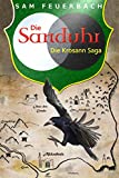 Die Sanduhr: Die Krosann-Saga - Lehrjahre III