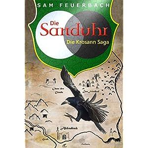 Die Sanduhr: Band 3 der Krosann-Saga (Die Krosann-Saga)