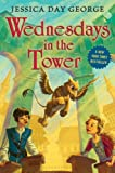 Wednesdays in the Tower (Castle Glower series Book 2)