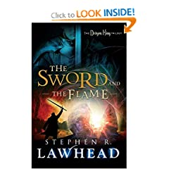 The Sword and the Flame (The Dragon King Trilogy) by Stephen Lawhead