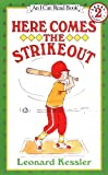 Here Comes the Strikeout! (I Can Read Book 2)