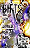 img - for Rifts: Short Fiction By America's Biggest Nerds book / textbook / text book