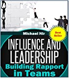 img - for Project Management: Influence and Leadership Building Rapport in Teams, A practical Guide (Project management book)(The Leadership Series) book / textbook / text book